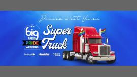 BIG Pride Super Truck 2019 - Powered by Raidd Bar & aussieBum em Paris le sáb, 29 junho 2019 14:00-20:00 (Desfiles Gay)