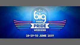 BIG PARIS PRIDE Weekend 2019 à Paris du 28 au 30 juin 2019 (Clubbing Gay)