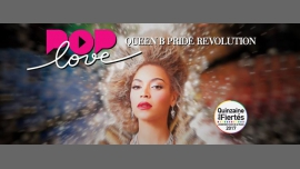PopLove Party Vol.4 - Queen B Pride Revolution à Paris le sam. 24 juin 2017 de 23h45 à 06h00 (Clubbing Gay)