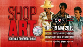 ShopArt / P-Arty au Cox in Paris from 16 til May 19, 2019 (After-Work Gay)