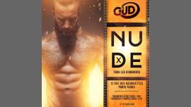 La Nude à Paris le sam.  6 juillet 2019 de 00h00 à 07h00 (Clubbing Gay)