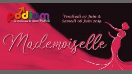 Mademoiselle, le nouveau spectacle musical de Podium Paris em Paris le sáb,  8 junho 2019 20:00-22:00 (Show Gay)