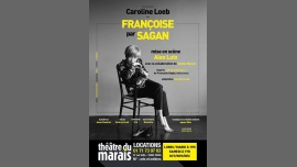 Françoise par Sagan à Paris le lun. 26 décembre 2016 de 19h00 à 20h15 (Spectacle Gay Friendly)
