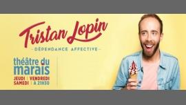 Tristan Lopin dans Dépendance affective à Paris le jeu. 27 avril 2017 de 21h30 à 22h30 (Spectacle Gay Friendly)