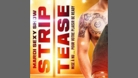 Mardi Soiree Strip Sexy Show in Paris le Tue, March 19, 2019 from 06:00 pm to 04:00 am (Clubbing Gay)