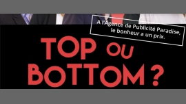 Top ou Bottom ? à Paris le mar. 20 novembre 2018 de 20h00 à 21h20 (Théâtre Gay Friendly, Lesbienne Friendly)