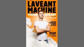 Yohann Lavéant dans Lavéant Machine à Paris le dim. 28 avril 2019 de 20h30 à 21h30 (Spectacle Gay Friendly)