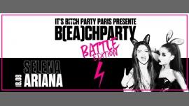 IT'S B(EA)CH PARTY - Selena VS Ariana à Paris le ven. 18 août 2017 de 23h45 à 06h00 (Clubbing Gay Friendly)