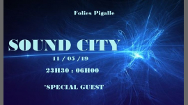 Sound City in Paris le Sat, May 11, 2019 from 11:30 pm to 06:00 am (Clubbing Gay Friendly)