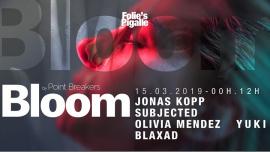BLOOM #26 w/ Jonas Kopp & Subjected à Paris le ven. 15 mars 2019 de 23h59 à 13h00 (Clubbing Gay Friendly)