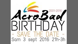 Acrobad BIRTHDAY à Paris le sam.  3 septembre 2016 à 21h00 (Clubbing Gay, Lesbienne)