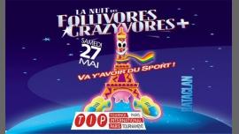 La Nuit des Follivores Crazyvores + à Paris le sam. 27 mai 2017 à 23h55 (Clubbing Gay, Lesbienne, Hétéro Friendly)