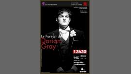 Le portrait de Dorian Gray in Avignon le Sat, July 30, 2016 at 01:30 pm (Theater Gay Friendly, Lesbian Friendly)