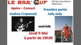 Le Bar'Ouf : Apero Concert : Audrey Crapwood et Jody Jody in Paris le Thu, May  9, 2019 from 07:30 pm to 10:00 pm (Concert Gay Friendly, Lesbian)