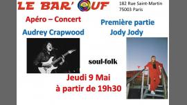 Le Bar'Ouf : Apero Concert : Audrey Crapwood et Jody Jody en Paris le jue  9 de mayo de 2019 19:30-22:00 (Concierto Gay Friendly, Lesbiana)