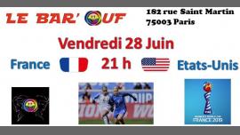 巴黎Le Bar'Ouf Retransmission Quart de Finale France-Etats Unis2019年 9月28日,21:00(男同性恋友好, 女同性恋 下班后的活动)