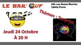 巴黎Le Bar'Ouf : Blind Test Musical2019年 8月24日,20:00(男同性恋友好, 女同性恋 下班后的活动)