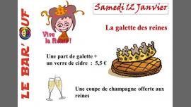 Le Bar'Ouf : Soirée Galette des reines à Paris le sam. 12 janvier 2019 de 19h00 à 23h50 (After-Work Lesbienne)