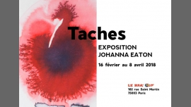 """Expostion Johanna Eaton """"Taches"""" in Paris from February 16 til April  8, 2018 (Expo Gay Friendly, Lesbian)"""