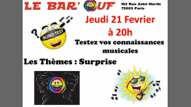 Le Bar'Ouf : Blind Test em Paris le qui, 21 fevereiro 2019 20:00-21:30 (After-Work Gay Friendly, Lesbica)
