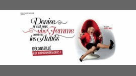 巴黎Denise n'est pas une femme comme les autres2017年 9月22日,21:30(男同性恋友好 演出)