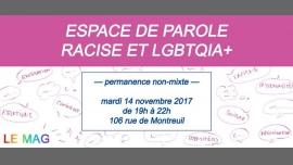 Espace de parole racisé & LGBT : permanence non-mixte (n°3) in Paris le Tue, November 14, 2017 from 07:00 pm to 10:00 pm (Meetings / Discussions Gay, Lesbian, Trans, Bi)