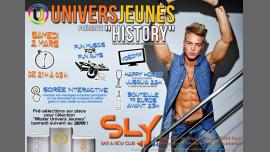 """◣ Univers Jeunes """"History"""" ◥ au Sly (21h/03h) à Paris le sam.  2 mars 2019 de 21h00 à 03h00 (Clubbing Gay)"""