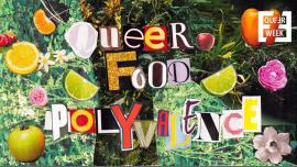 Queer Food : Polyvalence x Queer Week à Paris le ven. 22 mars 2019 de 19h00 à 23h30 (After-Work Gay, Lesbienne, Trans, Bi)