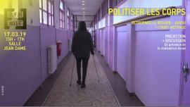 """Politiser les corps • """"Retourner le regard"""" : projection / débat in Paris le Sun, March 17, 2019 from 03:00 pm to 05:00 pm (Meetings / Discussions Gay, Lesbian, Trans, Bi)"""