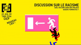Quel racisme dans nos milieux queers féministes ? in Paris le Thu, March 21, 2019 from 06:00 pm to 10:00 pm (Meetings / Discussions Gay, Lesbian, Trans, Bi)