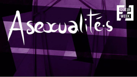 Asexualité.s : Conférence, écoute de podcast & discussion in Paris le Mon, March 18, 2019 from 07:30 pm to 10:00 pm (Meetings / Discussions Gay, Lesbian, Trans, Bi)