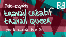 Atelier : auto-enquête travail créatif / travail queer a Parigi le sab 23 marzo 2019 13:00-15:00 (Laboratorio Gay, Lesbica, Trans, Bi)