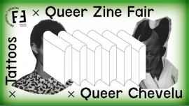 Queer Zine Fair // Tattoos // Queer Chevelu in Paris le Sat, March 24, 2018 from 01:00 pm to 09:00 pm (Meetings / Discussions Gay, Lesbian, Trans, Bi)