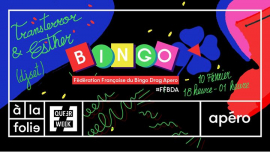 FF Bingo Drag Apéro - Queer Week + dj set Esther à Paris le dim. 10 février 2019 de 18h00 à 01h00 (After-Work Gay)
