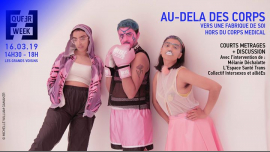 Au-delà des corps • table-ronde / projection in Paris le Sat, March 16, 2019 from 02:30 pm to 06:00 pm (Meetings / Discussions Gay, Lesbian, Trans, Bi)