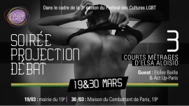 Projections/rencontre - Courts métrages in Paris le Mon, March 19, 2018 from 07:30 pm to 09:00 pm (Cinema Gay, Lesbian, Hetero Friendly, Bear)