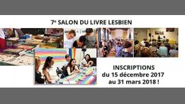 Inscriptions au 7e Salon du Livre Lesbien in Paris le Sat, March 31, 2018 from 12:00 am to 11:00 pm (Festival Lesbian)