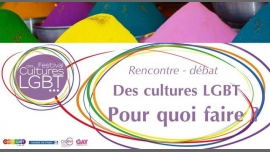Conférence - Les Cultures LGBT, pour quoi faire ? in Paris le Mon, March 26, 2018 from 07:00 pm to 10:00 pm (Meetings / Discussions Gay, Lesbian, Hetero Friendly, Bear)