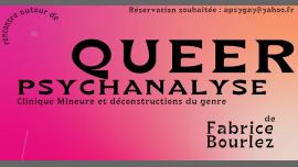 QUEER Psychanalyse à Paris le mer.  6 mars 2019 de 20h30 à 22h00 (Rencontres / Débats Gay, Lesbienne, Hétéro Friendly, Bear)