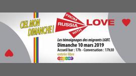 From Russia with love : témoignages d'exilés russes LGBT à Paris le dim. 10 mars 2019 de 17h30 à 19h30 (Rencontres / Débats Gay, Lesbienne, Hétéro Friendly, Bear)