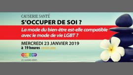 Causerie santé : s'occuper de soi ? à Paris le mer. 23 janvier 2019 de 19h00 à 21h30 (Rencontres / Débats Gay, Lesbienne, Hétéro Friendly, Bear)