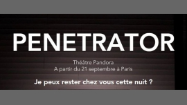 Penetrator in Paris le Fr  3. Mai, 2019 21.30 bis 22.30 (Theater Gay Friendly)