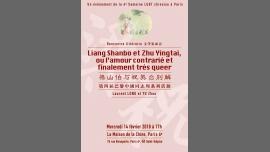 Liang et Zhu, ou l'amour contrarié et finalement très queer à Paris le mer. 14 février 2018 de 17h00 à 18h30 (Rencontres / Débats Gay, Lesbienne, Hétéro Friendly, Trans, Bi)