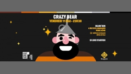 Soirée Crazy Bear in Paris le Fri, May 11, 2018 from 11:30 pm to 04:00 am (After-Work Gay, Bear)