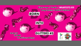 Born Into Glitters #5 X Manifesto XXI in Paris le Thu, April 18, 2019 from 07:00 pm to 11:59 pm (After-Work Gay, Lesbian, Trans, Bi)