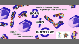 Born Into Glitters #2 in Paris le Thu, January 17, 2019 from 07:00 pm to 11:59 pm (After-Work Gay, Lesbian, Trans, Bi)