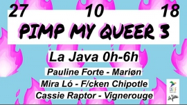 Pimp My Queer #3 in Paris le Sat, October 27, 2018 from 11:59 pm to 06:00 am (After-Work Gay, Lesbian)