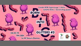 Born Into Glitters #3 à Paris le jeu. 28 février 2019 de 19h00 à 23h59 (After-Work Gay, Lesbienne, Trans, Bi)