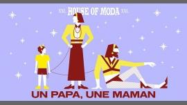 HOUSE of MODA - xxl - Un papa, une maman à Paris le sam. 24 juin 2017 de 20h00 à 12h00 (Clubbing Gay)