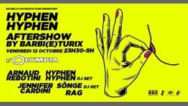 Hyphen Hyphen Aftershow by Barbi(e)turix à Paris le ven. 12 octobre 2018 de 23h30 à 05h00 (Clubbing Lesbienne)